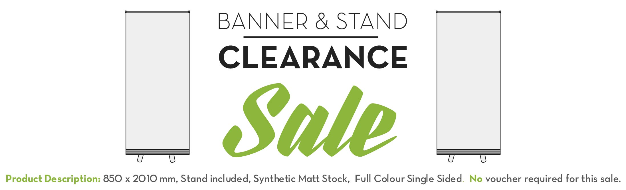 Banner & Stand Clearance SALE