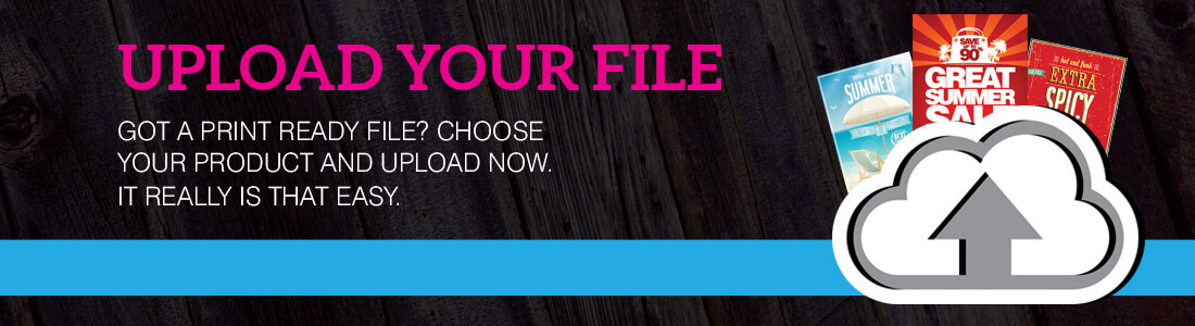 Upload Your Print File Here